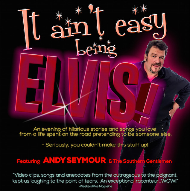 It Ain't Easy Being Elvis – Musical comedy cabaret