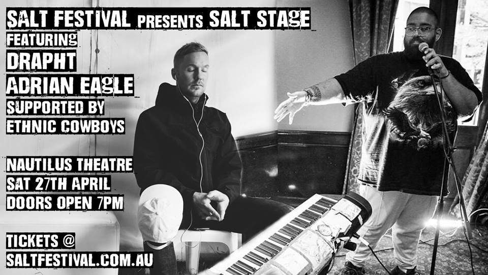 HIP-HOP YOUR WAY TO SALT STAGE – DRAPHT, ADRIAN EAGLE + ETHNIC COWBOYS